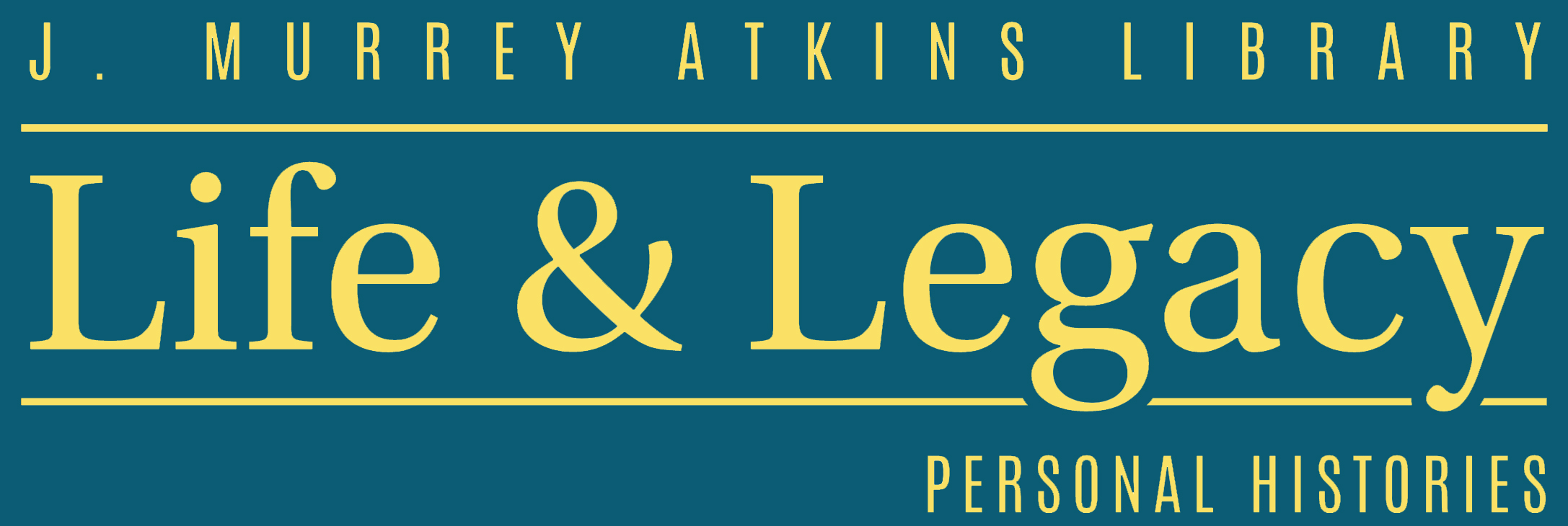 Life & Legacy Personal Histories